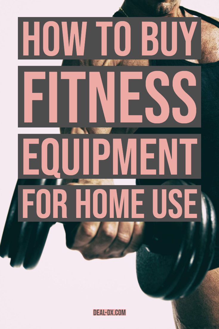 How to Buy Fitness Equipment for Home Use